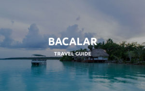 bacalar mexico guide