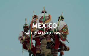 safe places mexico
