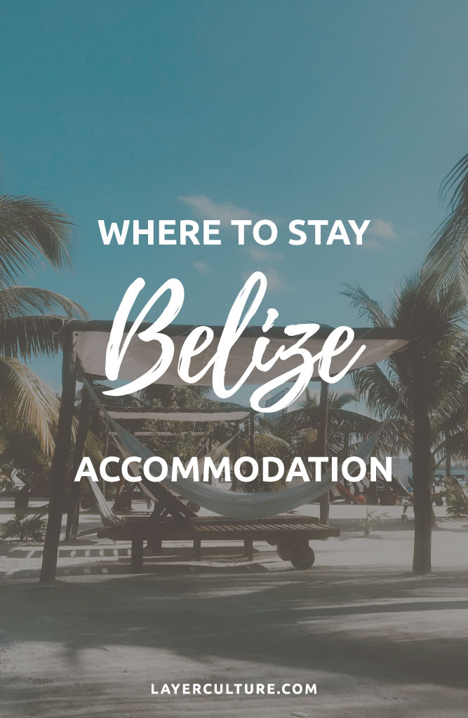 places to stay belize