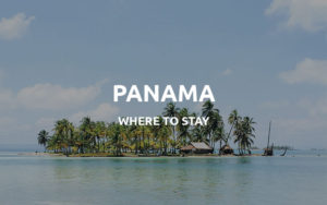 where to stay in panama