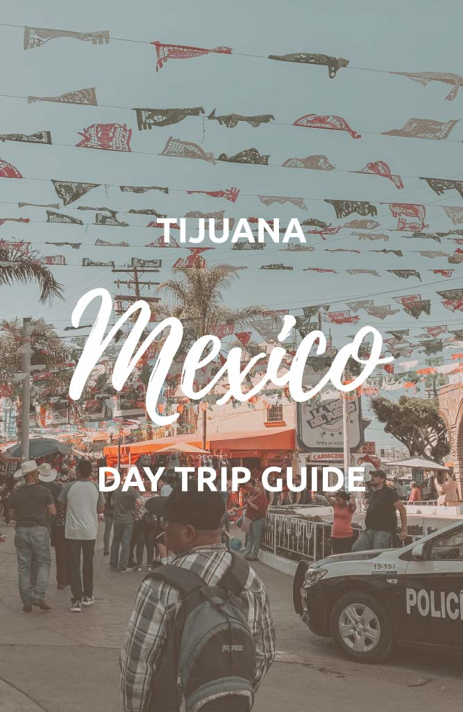 best places to go in tijuana