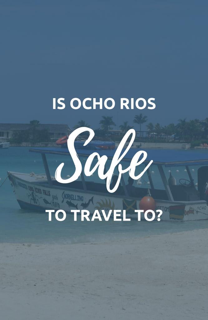 is ocho rios safe
