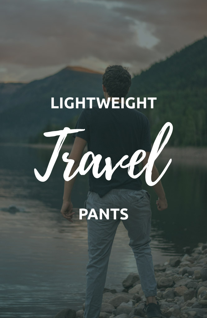 lightweight pants for travel