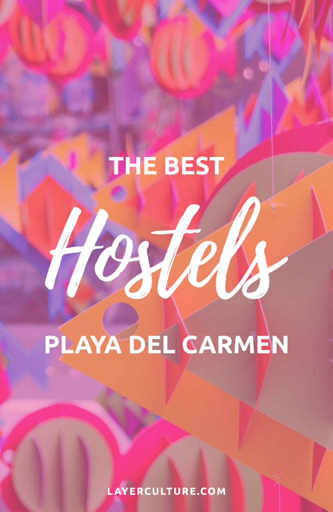 hostels in mexico