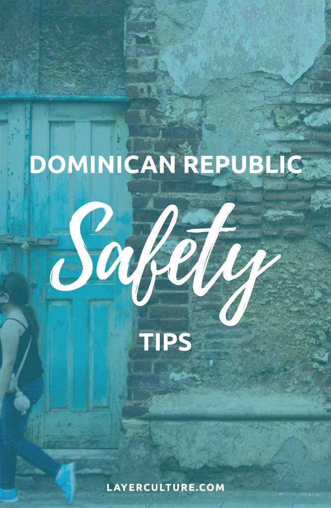 safety in dominican republic