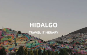 hidalgo travel itinerary