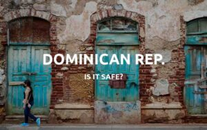 is dominican republic safe