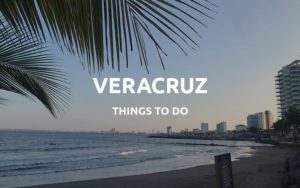 things to do in veracruz