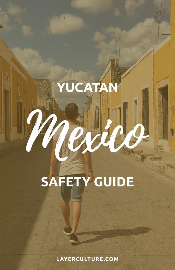 yucatan safety