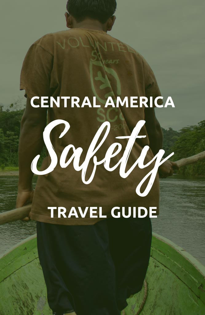central america safety