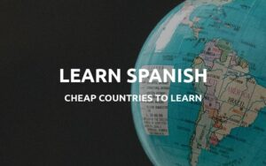 cheap spanish speaking countries