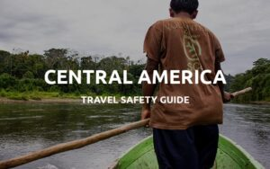 is central america safe