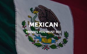 mexican movies featured