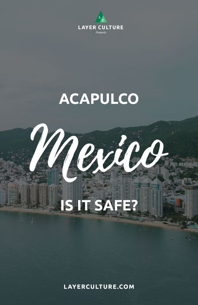 is acapulco safe