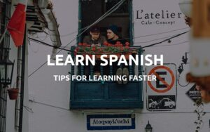 learning spanish faster