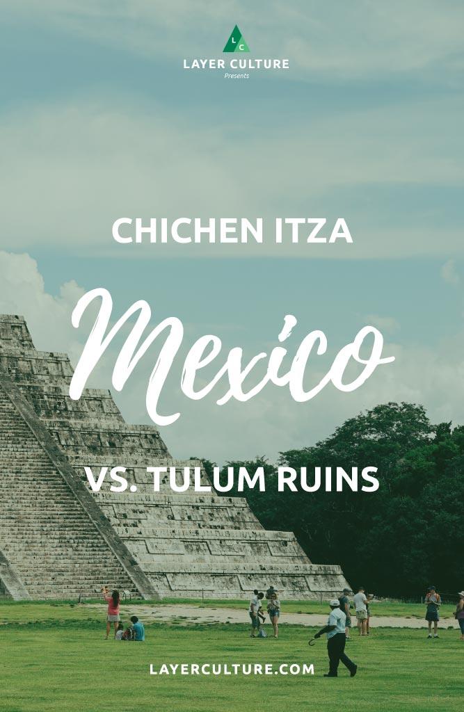 chichen itza vs tulum ruins