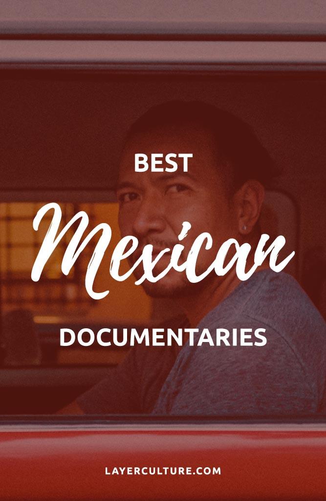 best mexican documentaries