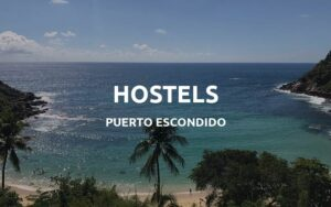 puerto escondido hostels