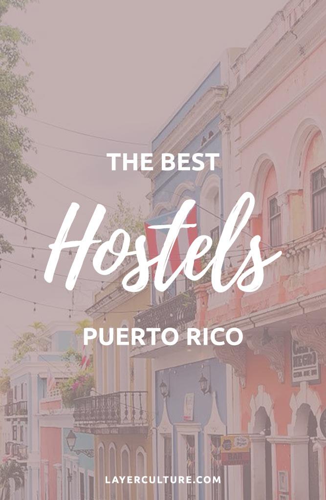 hostels puerto rico