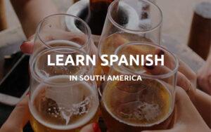 learn spanish south america