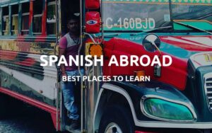places to learn spanish abroad-featured