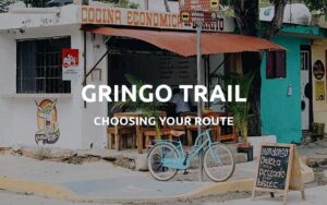 the gringo trail