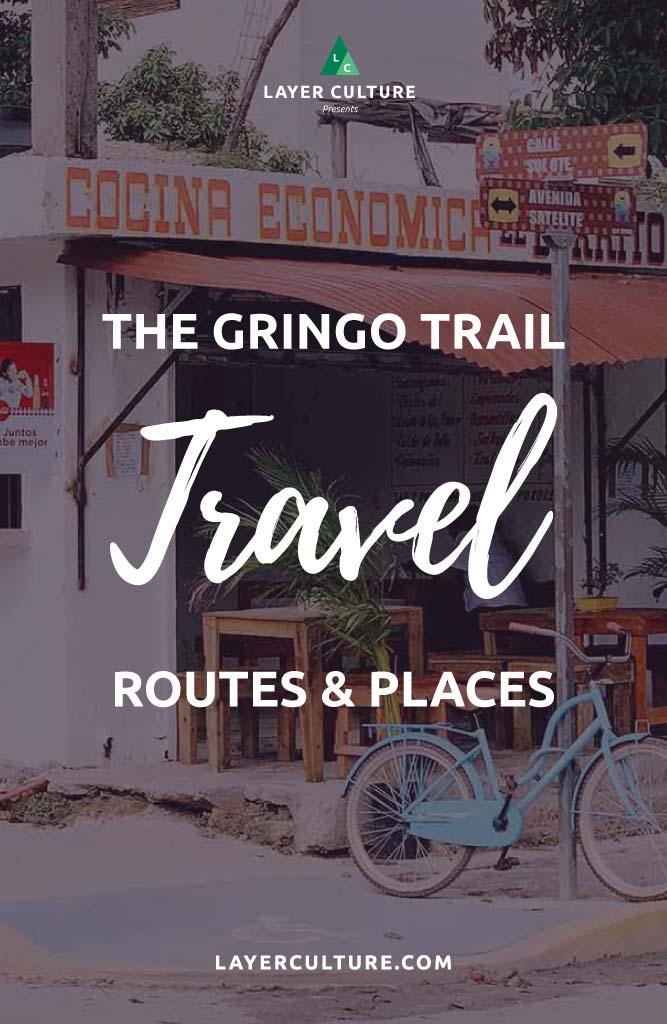 the gringo trail central america