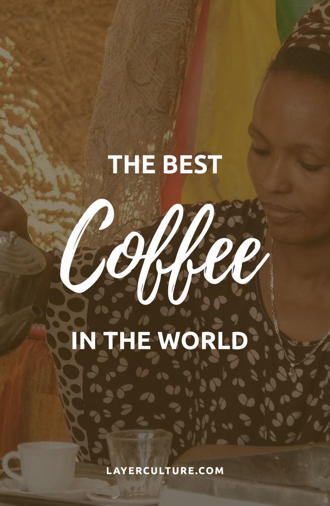 worlds best coffee