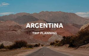 argentina trip guide featured