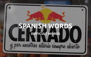 hard spanish words