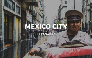 is mexico city safe