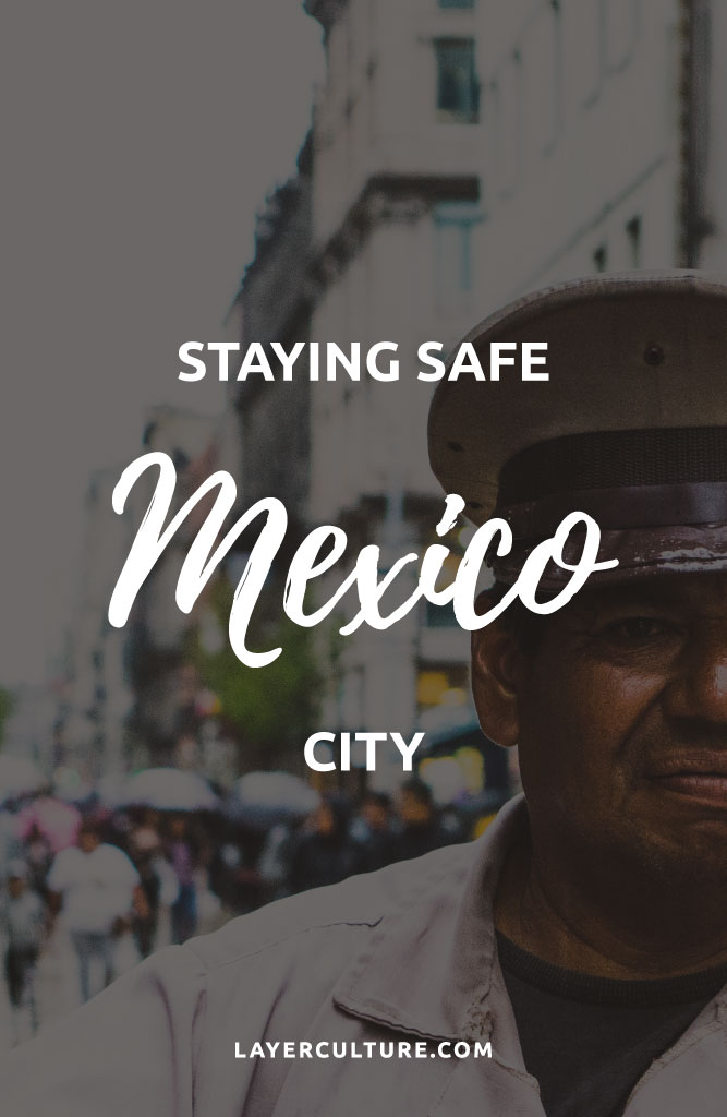 mexico city safety