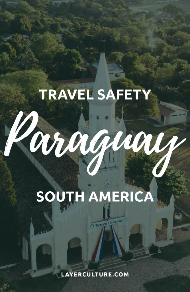 safety in paraguay