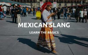 learn mexican slang