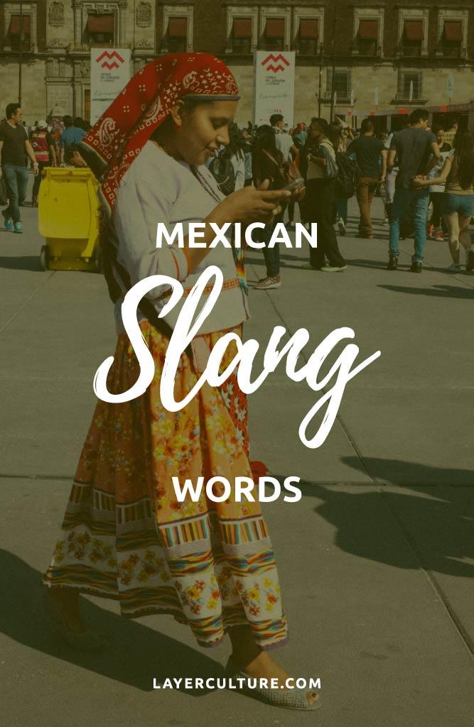 mexican slang spanish