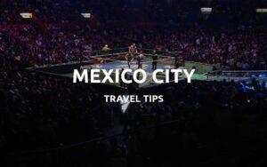 mexico city travel tips