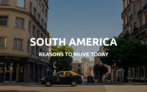 moving to south america