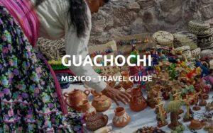 things to do guachochi
