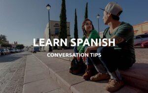learn conversational spanish