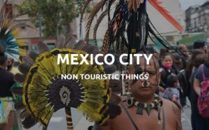 non tourist things mexico city featured