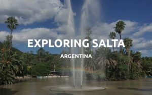 things to do in salta featured