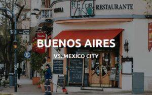 buenos aires vs mexico city