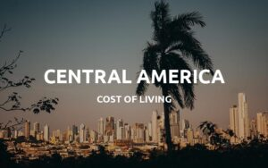 cost of living central america