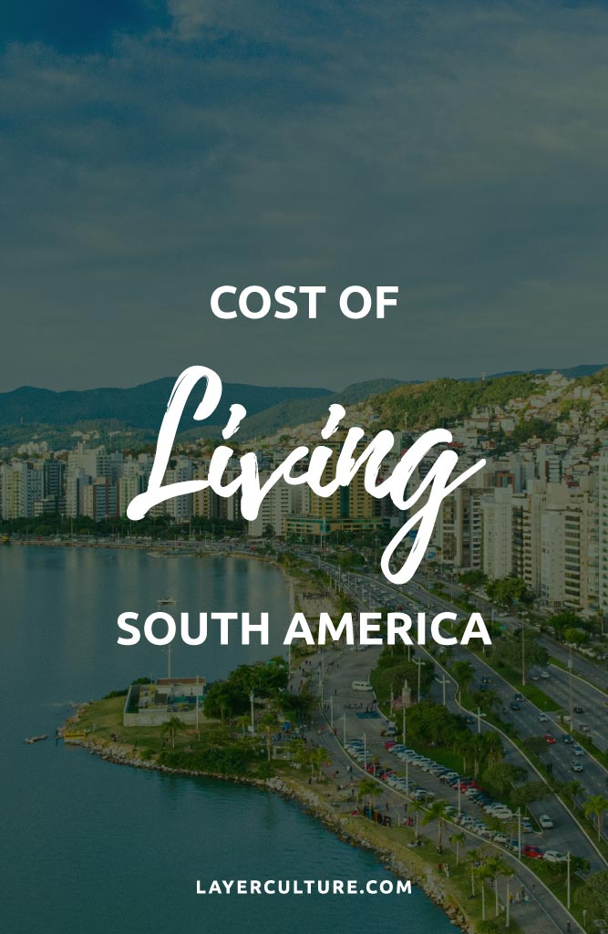 south America cost of living