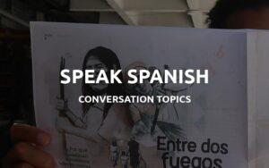 spanish conversation topics