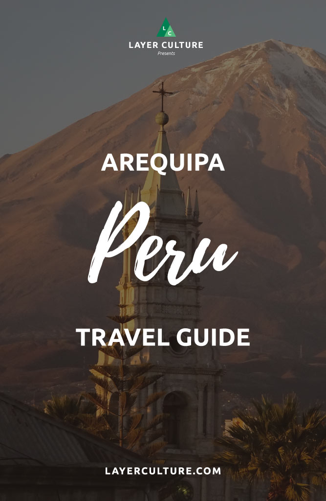 things to do arequipa pin